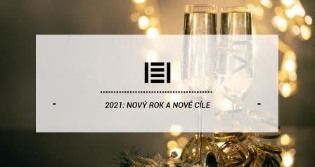 2021: Nový rok a nové cíle