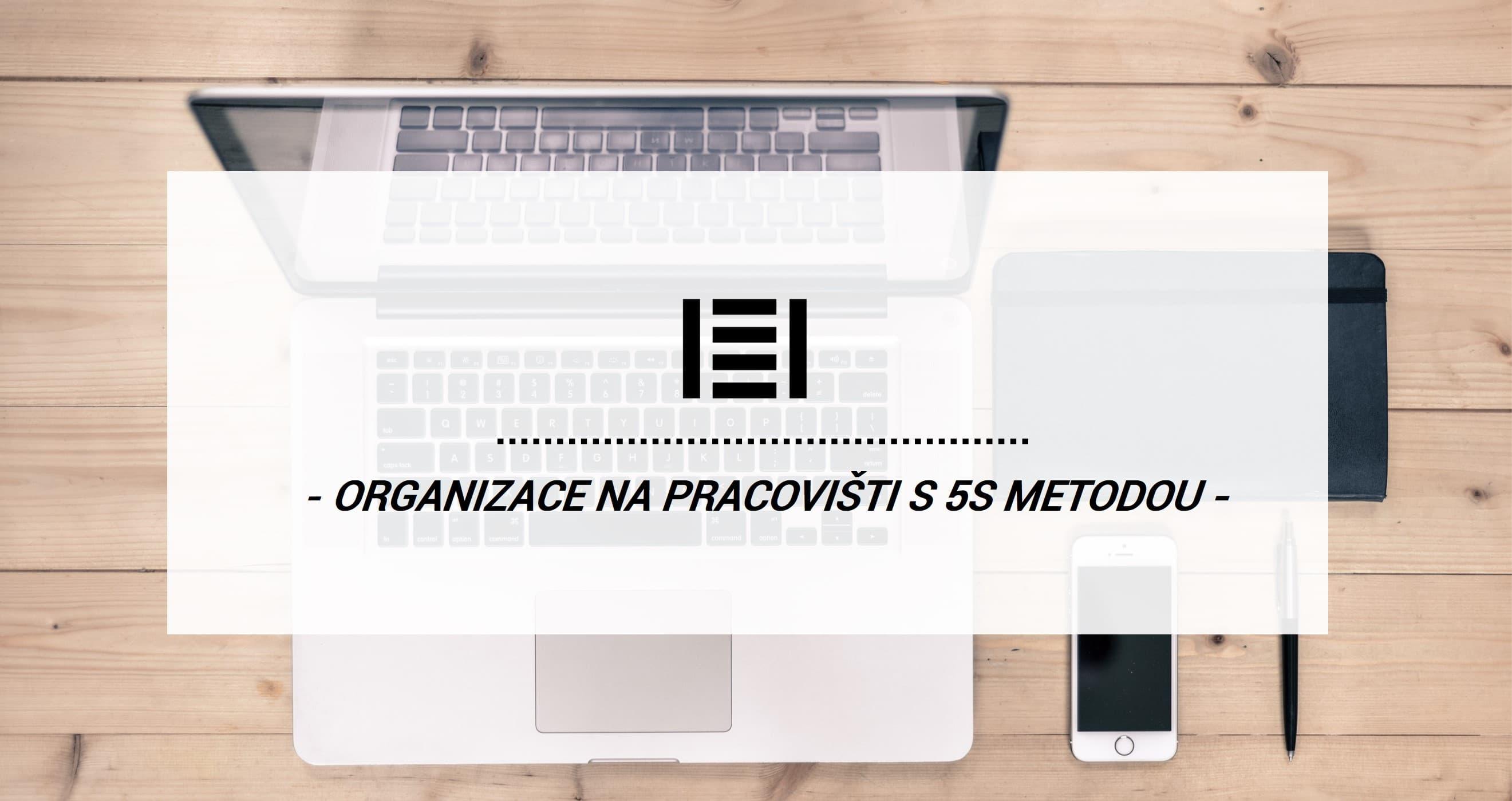 Metodou 5S k lepší organizaci na pracovišti | Majster Regál
