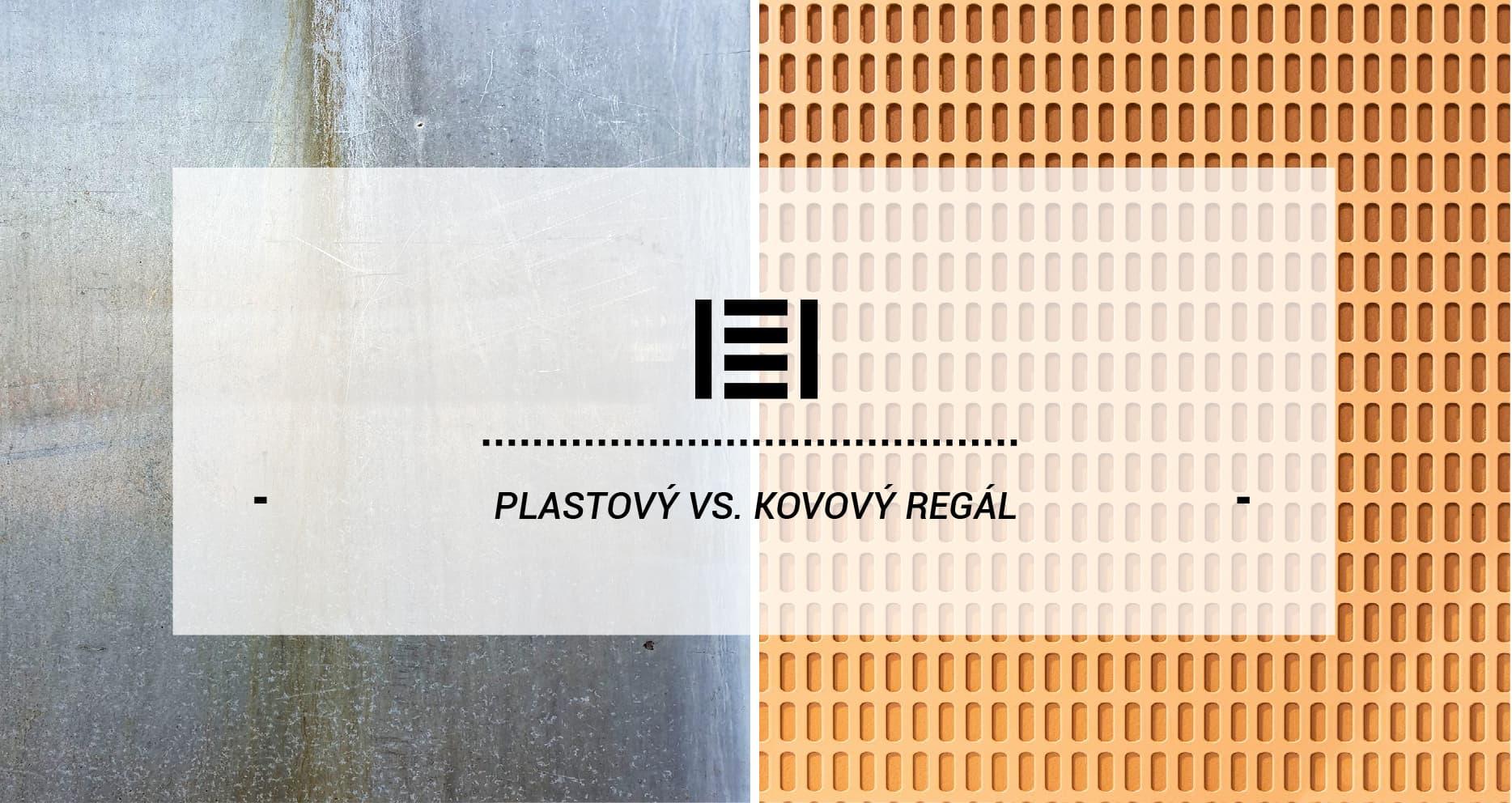 Plastový vs. kovový regál