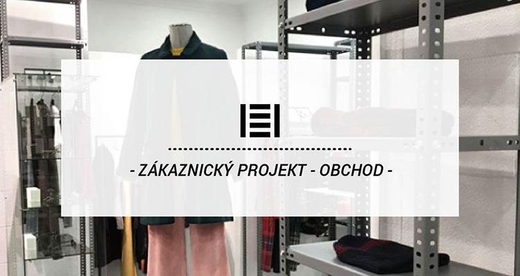 Zákaznický projekt - Kovové regály v obchodě